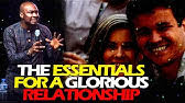 DOWNLOAD: ESSENTIAL FOR A GLORIOUS RELATIONSHIP – APOSTLE JOSHUA SELMAN