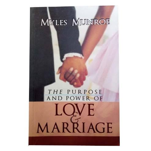 E-book – The Purpose and Power of Love and Marriage – Myles Munroe